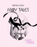Fairy Tales by Viktor&Rolf
